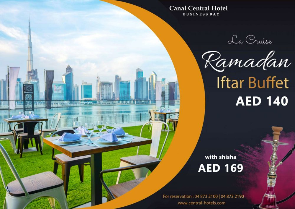 Ramadan iftar Canal Central Hotel Business bay